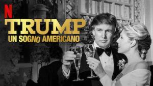 Trump: un sogno americano