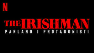 The Irishman - Parlano i protagonisti