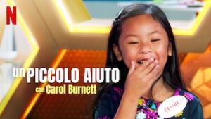 Un piccolo aiuto con Carol Burnett