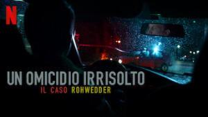 Un omicidio irrisolto: il caso Rohwedder
