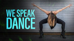 We Speak Dance